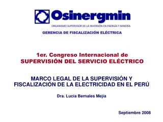 MARCO LEGAL DE LA SUPERVISIÓN Y FISCALIZACIÓN DE LA ELECTRICIDAD EN EL PERÚ