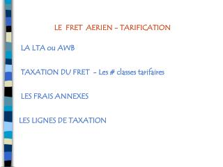 LE  FRET  AERIEN - TARIFICATION