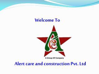 Alert care and construction Pvt. Ltd