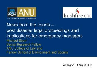 News from the courts –  post disaster legal proceedings and implications for emergency managers