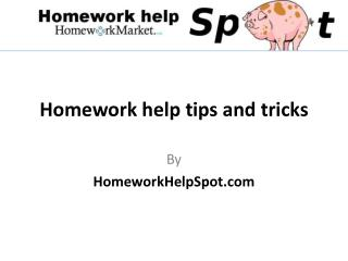 Homework Help Tips And Tricks