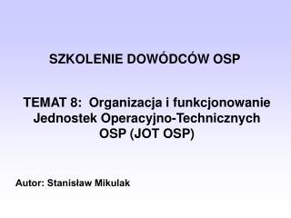 SZKOLENIE DOW�DC�W OSP