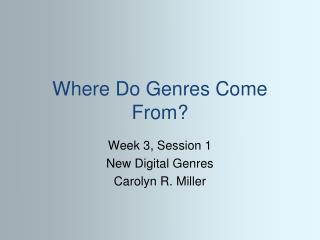 Where Do Genres Come From?