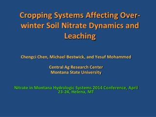 Cropping Systems Affecting Over-winter Soil Nitrate Dynamics and Leaching