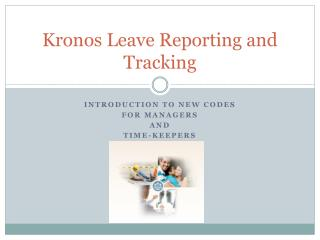 Kronos Leave Reporting and Tracking
