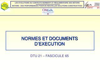 NORMES ET DOCUMENTS D'EXECUTION