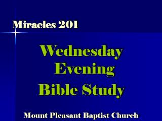 Miracles 201