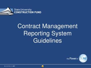 Contract Management Reporting System Guidelines
