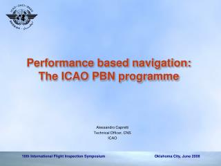 Performance based navigation: The ICAO PBN programme