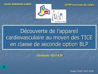 Découverte de l'appareil cardiovasculaire au moyen des TICE en classe de seconde option BLP
