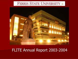 FLITE Annual Report 2003-2004