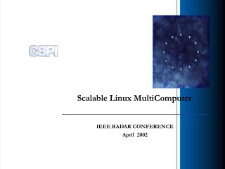 Scalable Linux MultiComputer