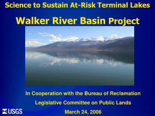 Science to Sustain At-Risk Terminal Lakes Walker River Basin  Project
