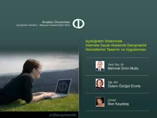 Anadolu Üniversitesi Açıköğretim Fakültesi – Bilgisayar Destekli Eğitim Birimi
