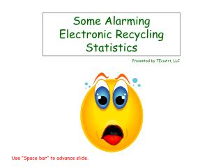 Some Alarming Electronic Recycling Statistics