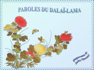 PAROLES DU DALAÏ-LAMA
