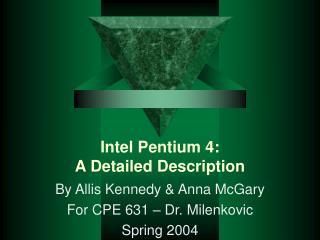 Intel Pentium 4: A Detailed Description