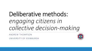 Deliberative methods: engaging citizens in collective decision-making