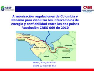 Panamá , 20 de julio de 2010 Bogotá, 23 de julio de 2010