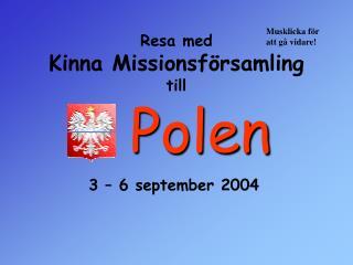 Resa med Kinna Missionsförsamling till
