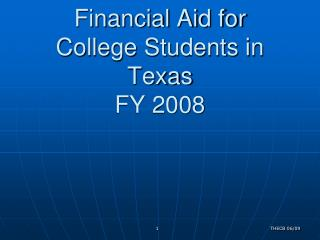 Financial Aid for  College Students in Texas FY 2008