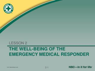 THE WELL-BEING OF THE EMERGENCY MEDICAL RESPONDER