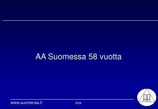 AA Suomessa 58 vuotta