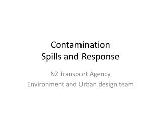 Contamination Spills and Response