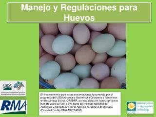 Manejo y Regulaciones para Huevos
