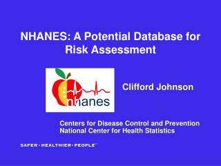 NHANES: A Potential Database for Risk Assessment