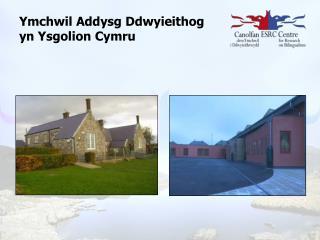 Ymchwil Addysg Ddwyieithog yn Ysgolion Cymru