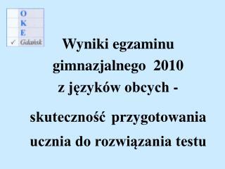 Wybieralność języka obcego        na egzaminie gimnazjalnym