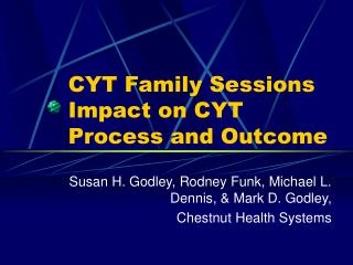 CYT Family Sessions Impact on CYT Process and Outcome