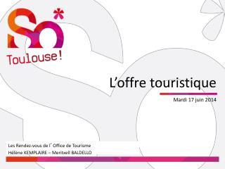 L � offre touristique