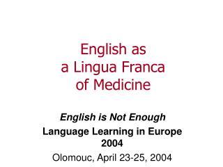 English as a Lingua Franca of Medicine