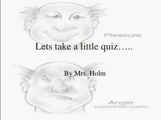Lets take a little quiz…..