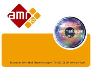 Hartelijk welkom op het    AMR ICT Ontbijt Seminar  Centraal thema: