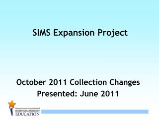 SIMS Expansion Project