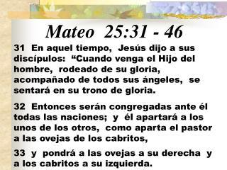 Mateo 25:31  -  46