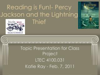 Reading is Fun- Percy Jackson and the Lightning Thief