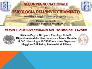 Stefano Zago – Dirigente Psicologo I Livello Dipartimento delle Neuroscienze e Salute Mentale