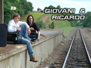 Giovani  e Ricardo sempre foram  apaixonados pela música.