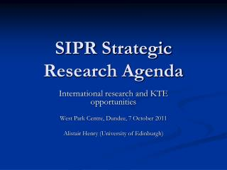 SIPR Strategic Research Agenda
