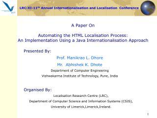 Presented By: Prof. Manikrao L. Dhore Mr.  Abhishek K. Dhote Department of Computer Engineering