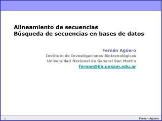 Alineamiento de secuencias Búsqueda de secuencias en bases de datos