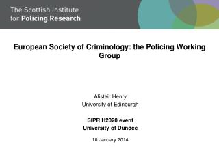 European Society of Criminology: the Policing Working Group