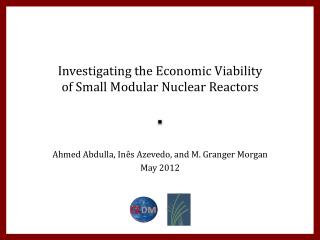 Investigating the Economic Viability of Small Modular Nuclear Reactors