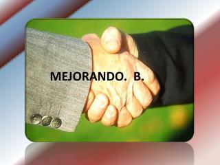 MEJORANDO.  B.