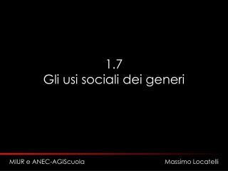 1.7 Gli usi sociali dei generi