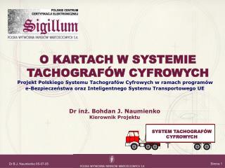 Projekt Polskiego Systemu Tachografów Cyfrowych w ramach programów